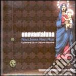 Unavantaluna - Novi Jorna Novi Misi cd musicale di UNAVANTALUNA