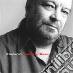 Roberto Ciotti - Troubles & Dreams cd musicale di Roberto Ciotti