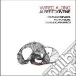 Alberto Iovene - Wired Along cd musicale di Alberto Iovene