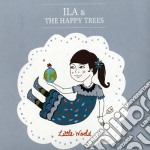 Little world cd musicale di The happy trees Ila