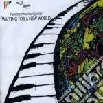 Waiting for a new world cd musicale di Francesco Nastro