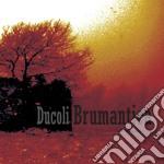 Alessandro Ducoli - Brumantica cd musicale di Alessandro Ducoli