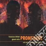 Francesco Chebat / Gianni Satta - Promenade cd musicale di Sa Chebat francesco
