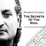 Maurizio Colonna - The Secrets Of The Soul cd musicale di Maurizio Colonna