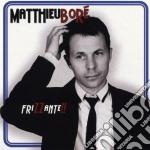 Matthieu Bore'- Frizzante!! cd musicale di Matthieu Bore'