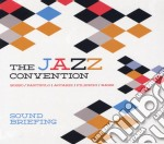 Jazz Convention - Sound Briefing cd musicale di The jazz convention
