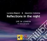 Luciana Bigazzi / Maurizio Colonna - Reflections In The Night - Live In London cd musicale di Col Bigazzi luciana