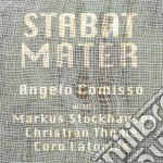 Stabat mater cd musicale di Angelo Comisso
