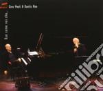 Gino Paoli / Danilo Rea - Due Come Noi Che cd musicale di Rea dani Paoli gino