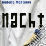 Rodolfo Montuoro - Nacht cd musicale di Rodolfo Montuoro