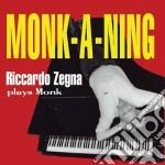 Riccardo Zegna - Monk-a-ning cd musicale di Riccardo Zegna