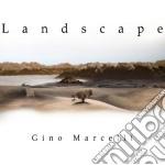 Gino Marcelli - Landscape cd musicale di Gino Marcelli