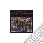 MACCHINA MACCHERONICA cd musicale di STORMY SIX