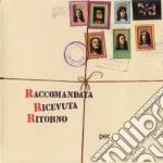 Raccomanata Ricevuta Di Ritorno - Per Un Mondo Di Cristallo cd musicale di RACCOMANDATA RICEVUTA RITORNO