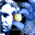 Macromarco - Il Pianeta Degli Uomini Liberi cd musicale di Macromarco