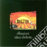 Dalton - Riflessioni:idea Infinito cd musicale di Dalton