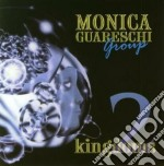 Monica Guareschi Group - Two Kingdoms cd musicale di MONICA GUARESCHI GRO