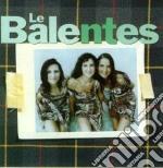LE BALENTES cd musicale di BALENTES