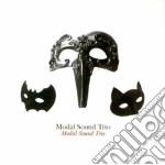 MODAL SOUND TRIO 2007 cd musicale di MODAL SOUND TRIO