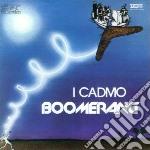 Cadmo - Boomerang cd musicale di Cadmo