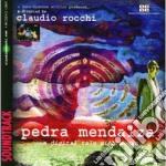 Pedra mendalza movie 2007 cd musicale di Claudio rocchi (dvd)