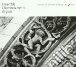 Chominciamento Di Gioia - La Rosa Nella Simbologia Medioevale cd musicale di Miscellanee