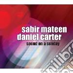 Mateen, S. - Carter, - Sound On A Sunday cd musicale di S. - carter Mateen
