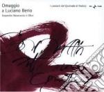 Berio Luciano - Omaggio A Luciano Berio cd musicale di Luciano Berio