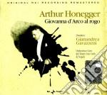 Honegger Arthur - Giovanna D'arco Al Rogo cd musicale di Arthur Honegger