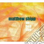 Matthew Shipp - Nu Bop Live cd musicale di Matthew Shipp