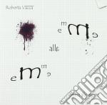 Roberta Vacca - Emme Alla Emme cd musicale di Roberta Vacca