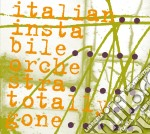 Totally gone cd musicale di Italian instabile or