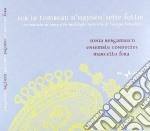 Sur Le Tombeau D'Haydèn /  Sette Follie cd musicale di Miscellanee