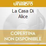 LA CASA DI ALICE cd musicale di RADIOFIERA