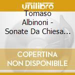 Colombo Donatella / Ibbot Clare / Rossi Marco - Sonate Da Chiesa / Church's Sonatas cd musicale di Tommaso Albinoni
