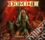 Domine - Champion Eternal cd musicale di DOMINE