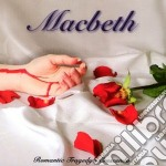 ROMANTIC TRAGEDY'S CRESCENDO              cd musicale di MACBETH