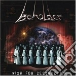 Beholder - Wish For Destruction cd musicale di BEHOLDER