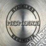 Mesmerize - Stainless cd musicale di MESMERIZE