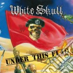 White Skull - Under This Flag cd musicale di Skull White