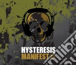 Hysteresis - Manifest cd musicale di Hysteresis