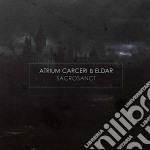 Atrium Carceri & Eldar - Sacrosanct cd musicale di Atrium carceri & eld