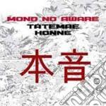 Tatemae & honne cd musicale di Mono no aware