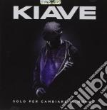 Kiave - Solo Per Cambiare Il Mondo cd musicale di Kiave