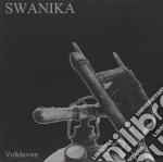 Swanika - Volkhoven cd musicale di Swanika