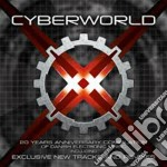 Cyberworld xx cd musicale di Artisti Vari