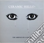 (LP VINILE) The absence of a canary lp vinile di Hello Ceramic