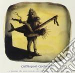 Caffesport Orchestra - E Pensare Che Sono Venuto Solo Per cd musicale di Orchestra Caffesport