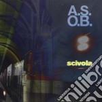 A.s.o.b. - Scivola cd musicale di A.s.o.b.