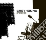Greyhound - Prototype cd musicale di Greyhound